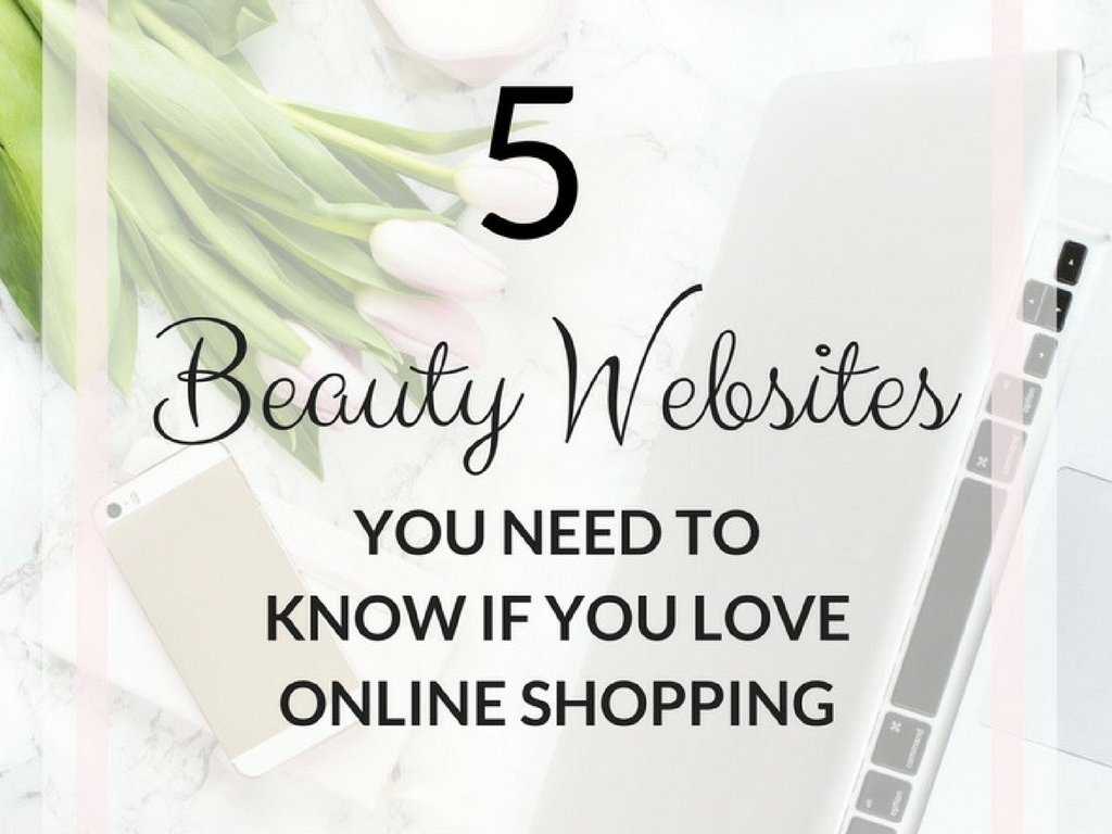 5+1 Beauty Websites You NEED to Know