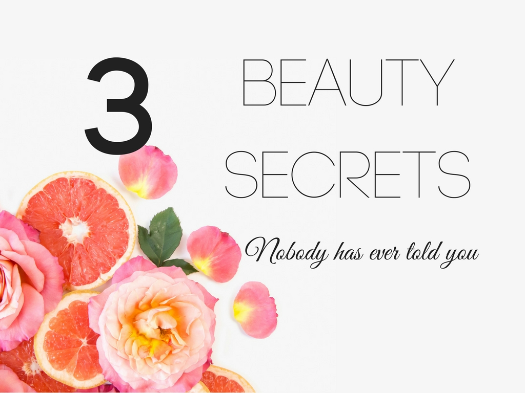3 Beauty Secrets