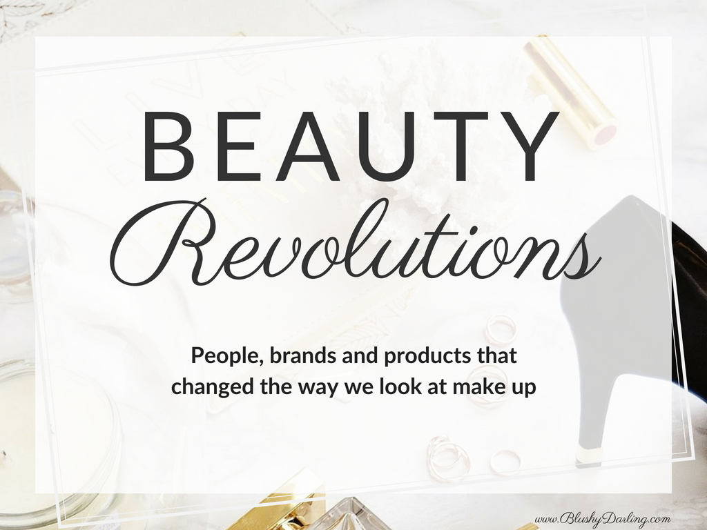 Beauty Revolutions: 5 Things That Changed The Beauty World
