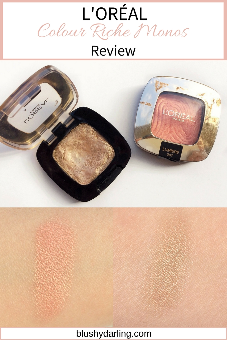 L'Oreal Colour Riche Monos Eyeshadow REVIEW anad SWATCH