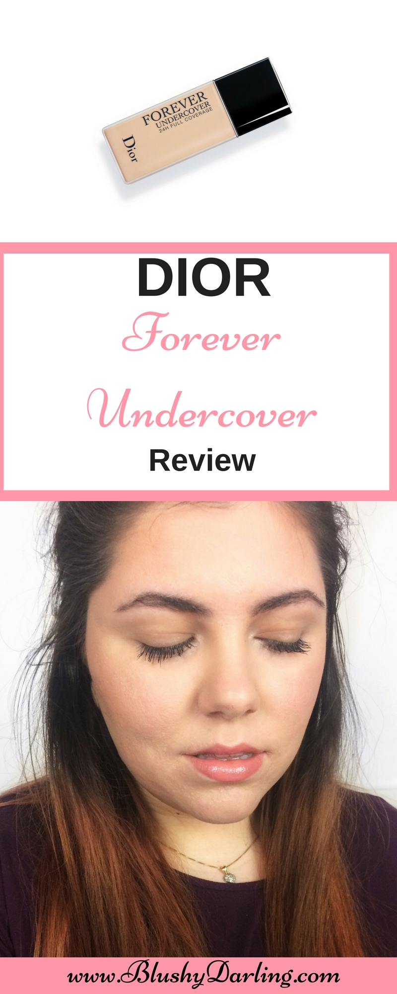 Dior Forever Undercover Foundation Review.jpg