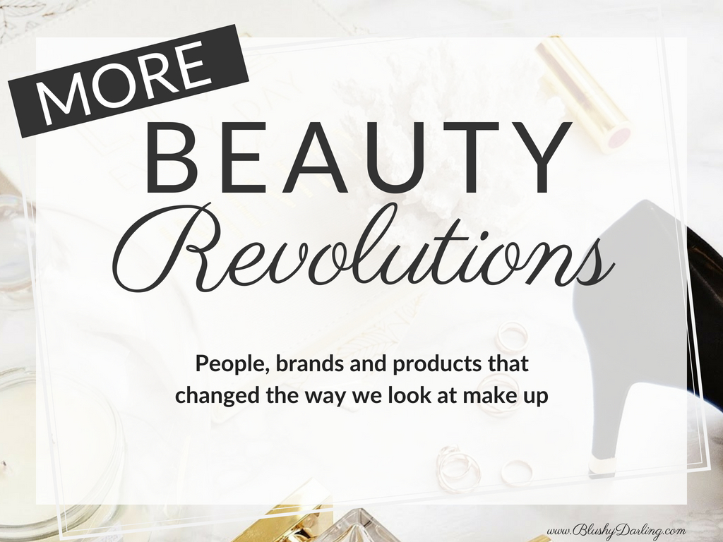 MORE Beauty Revolutions: Things That Changed The Beauty World
