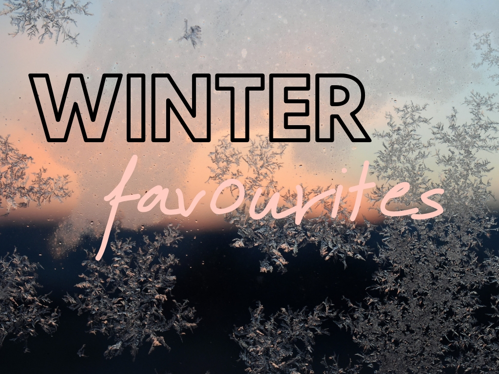Winter Favourites {2019} | Makeup & Skincare