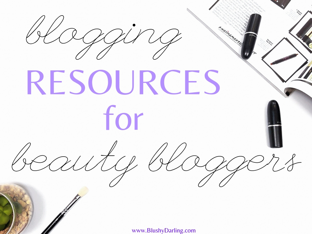 Blogging Resources For Beauty Bloggers