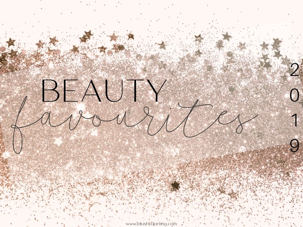 2019 Beauty Favourites