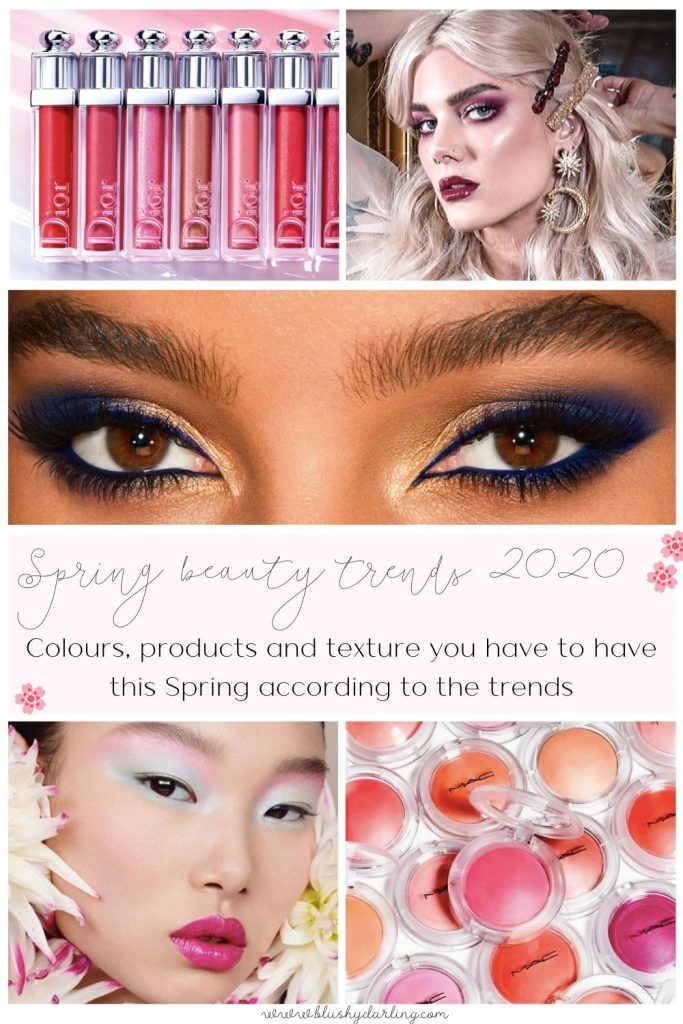Here are all the Spring Trends for 2020 in the beauty world. Check out the colours, products and texture you have to have this Spring according to the trends. #makeup #beauty #blogger