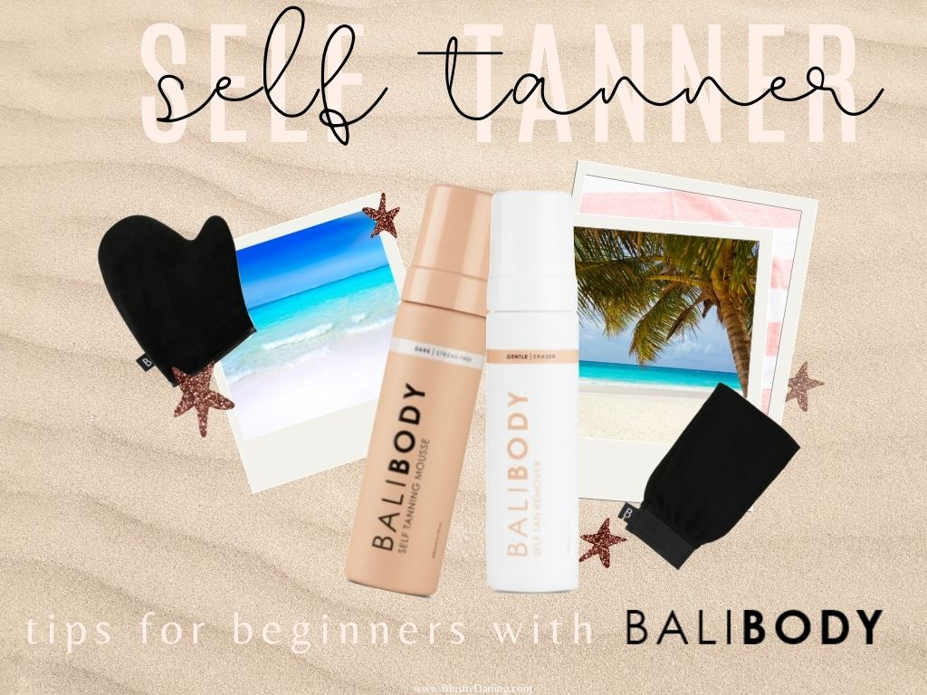 Self Tanner: Tips For Beginners With Bali Body
