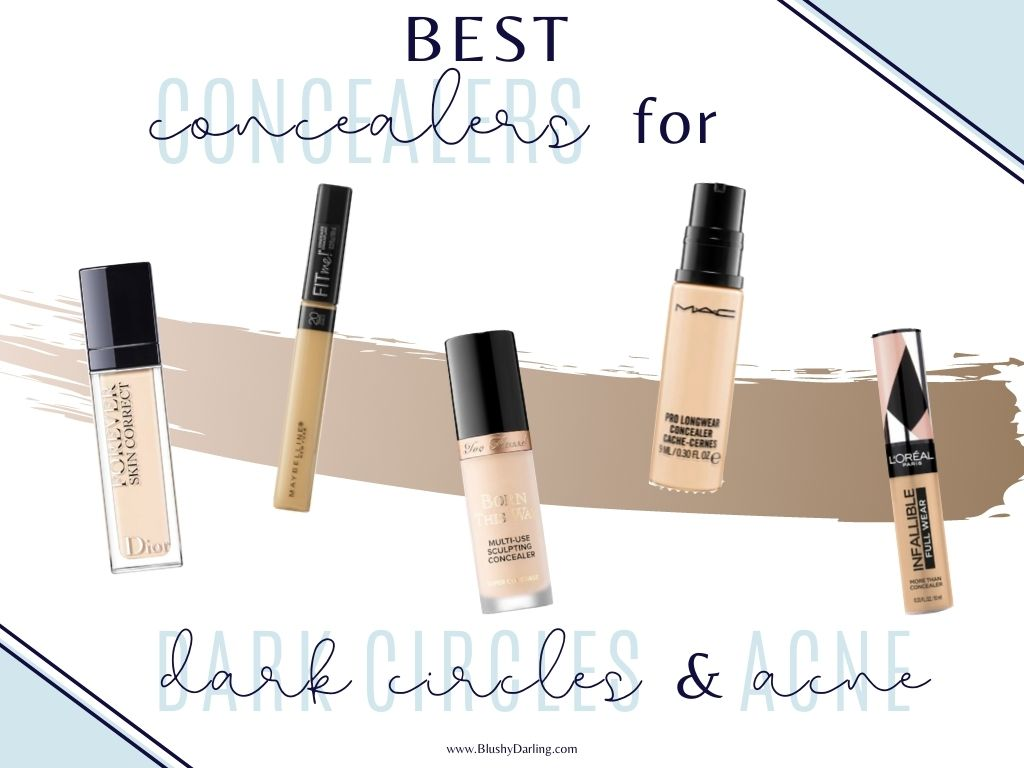 Best Concealers for Dark Circles and Acne