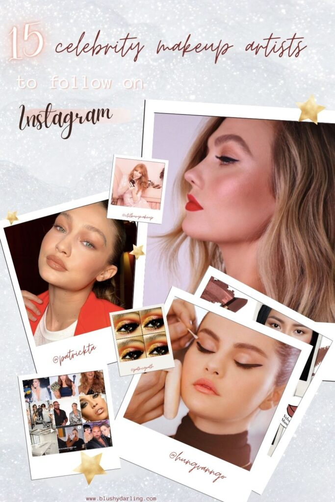 For today's post, I've decided to make a rundown of 15 Celebrity Makeup Artist To Follow On Instagram if you love makeup to find inspo and to know everything about the best red carpet looks! #makeup #beauty #blogger