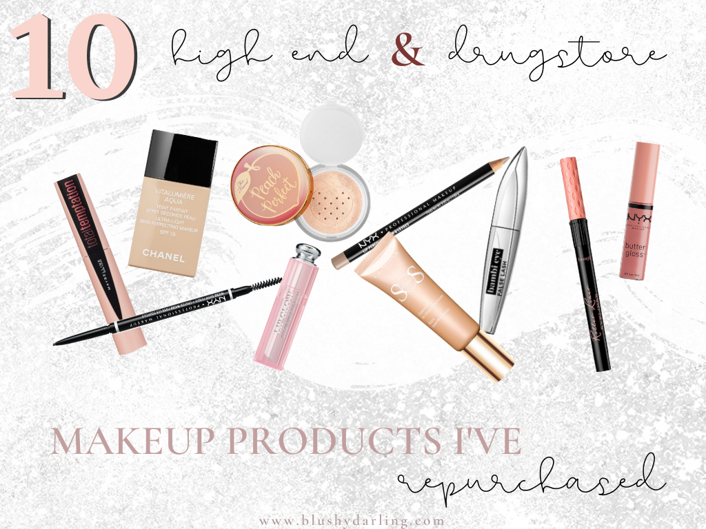 10 High End & Drugstore Products I Have Repurchased