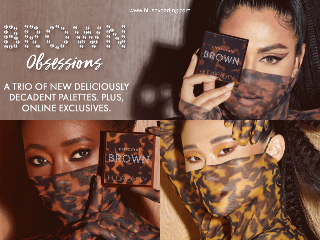 Huda Beauty Brown Obsession Collection , Chocolate Brown Obsessions Eyeshadow Palette , Toffee Brown Obsessions Eyeshadow Palette , Caramel Brown Obsessions Eyeshadow Palette